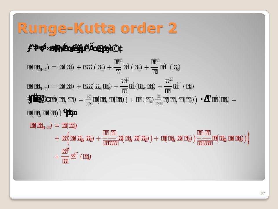 Runge-Kutta order 2 27