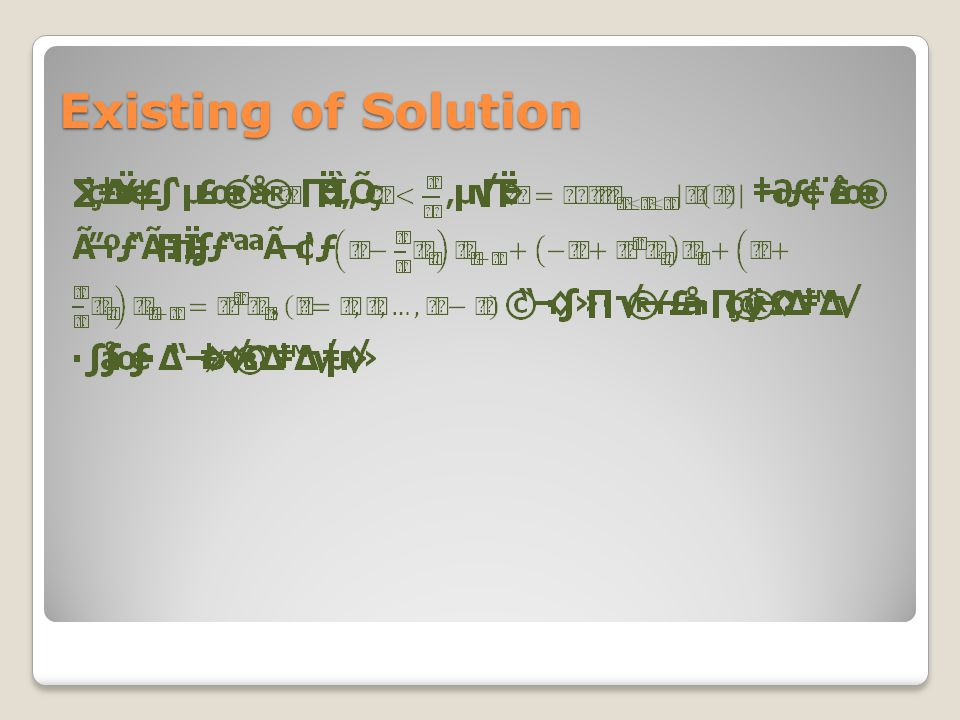 Existing of Solution