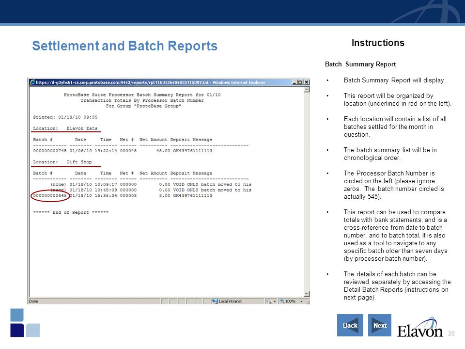20 Settlement and Batch Reports Instructions Batch Summary Report Batch Summary Report will display. This report will be organized by location (underl