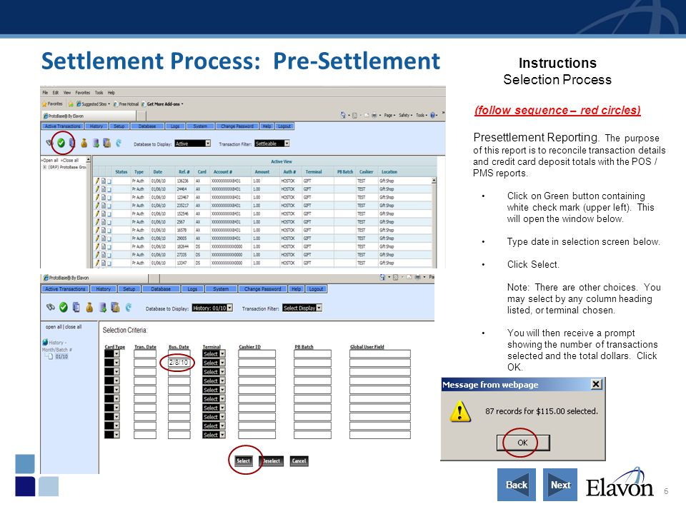 6 Settlement Process: Pre-Settlement Instructions Selection Process (follow sequence – red circles) Presettlement Reporting. The purpose of this repor