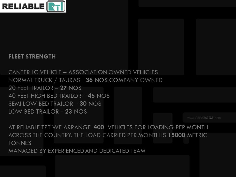 FLEET STRENGTH 36 27 45 30 23 400 15000 FLEET STRENGTH CANTER LC VEHICLE – ASSOCIATION OWNED VEHICLES NORMAL TRUCK / TAURAS - 36 NOS COMPANY OWNED 20
