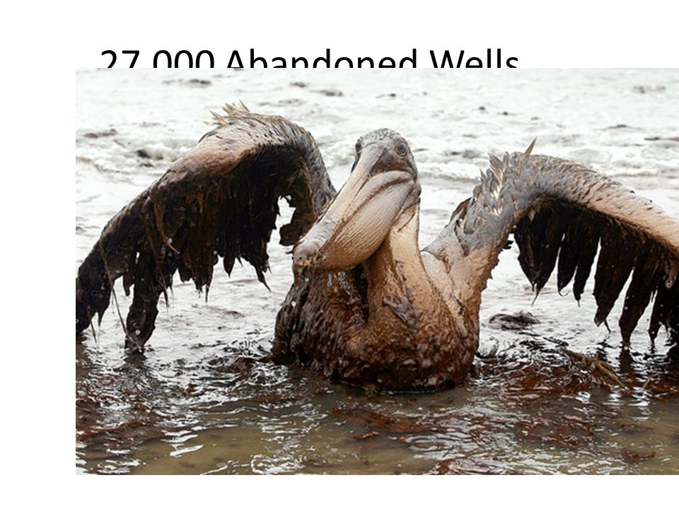 27,000 Abandoned Wells....