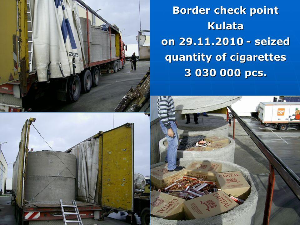 Border check point Kulata on 29.11.2010 - seized quantity of cigarettes 3 030 000 pcs.