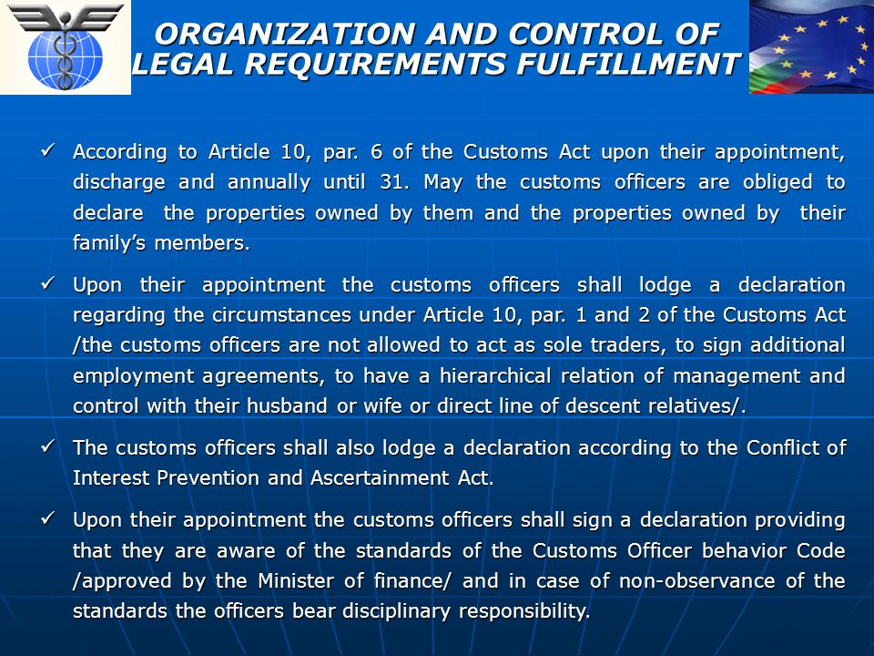 ORGANIZATION AND CONTROL OF LEGAL REQUIREMENTS FULFILLMENT According to Article 10, par.