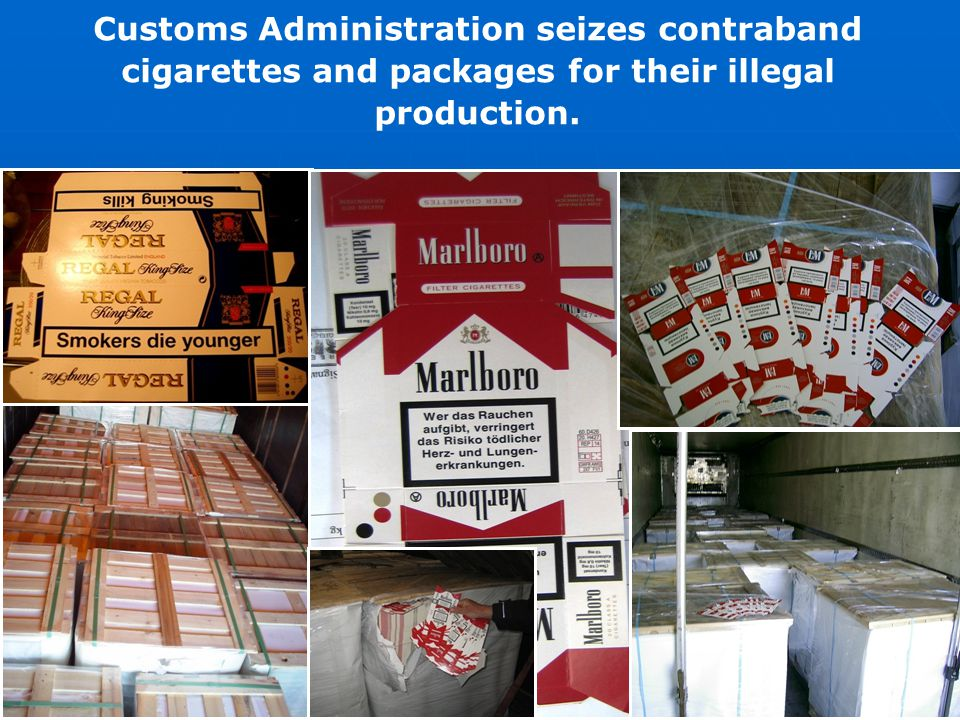 Customs Administration seizes contraband cigarettes and packages for their illegal production.
