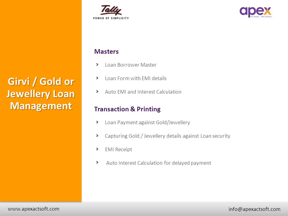 Masters + www.apexactsoft.com info@apexactsoft.com + + Girvi / Gold or Jewellery Loan Management Loan Borrower Master Loan Form with EMI details Auto