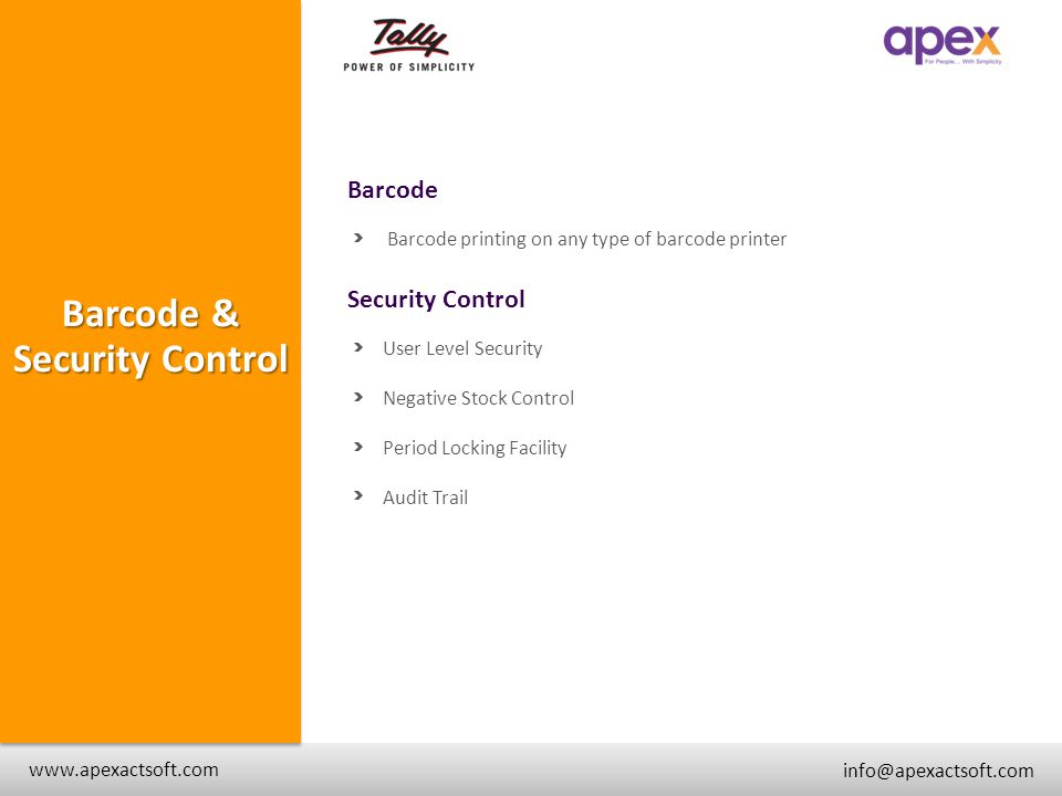 Barcode + www.apexactsoft.com info@apexactsoft.com + + Barcode & Security Control Barcode printing on any type of barcode printer Security Control Use