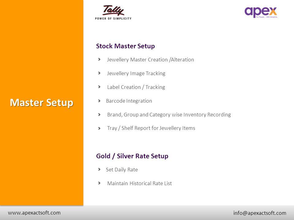+ www.apexactsoft.com info@apexactsoft.com + Master Setup