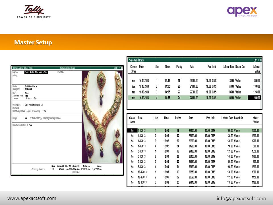 + www.apexactsoft.com info@apexactsoft.com + + Transactions and Printing Sales Invoice and Estimate Creation Dealer Purchase / Sales Manage sale and purchase in same transactions URD Purchase ( Exchange Jewelry ) Making Charges, Wastage Calculation etc.