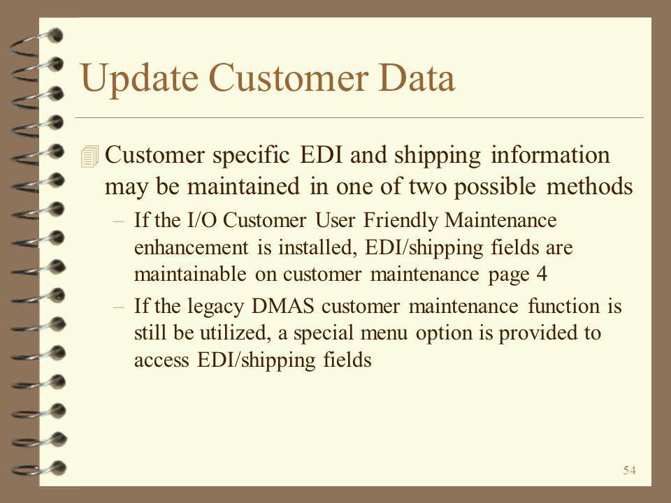 53 Update Shipment Data Area The shipment data area contains control information that rarely requires manual updating The last shipment number assigned is stored here Other control information is set at installation time and rarely requires manual updating Return - End of topic