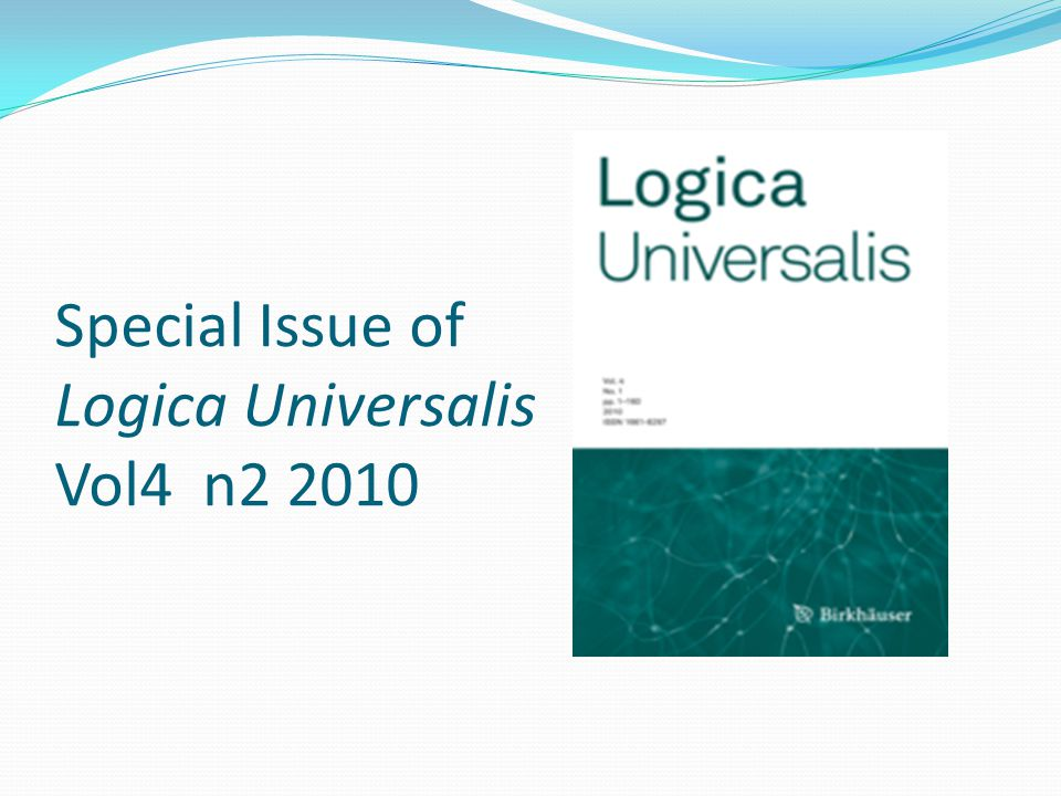 Special Issue of Logica Universalis Vol4 n2 2010