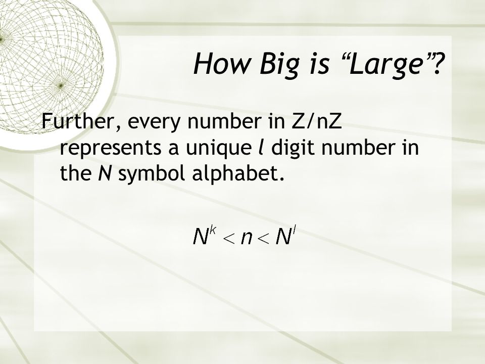 How Big is Large.