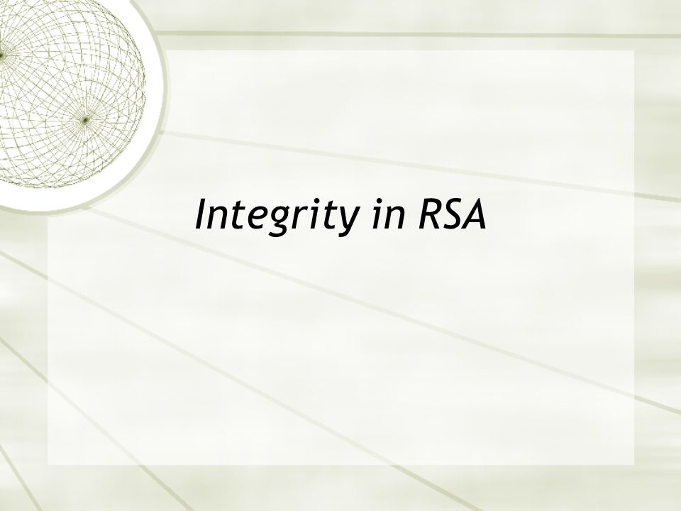 Integrity in RSA