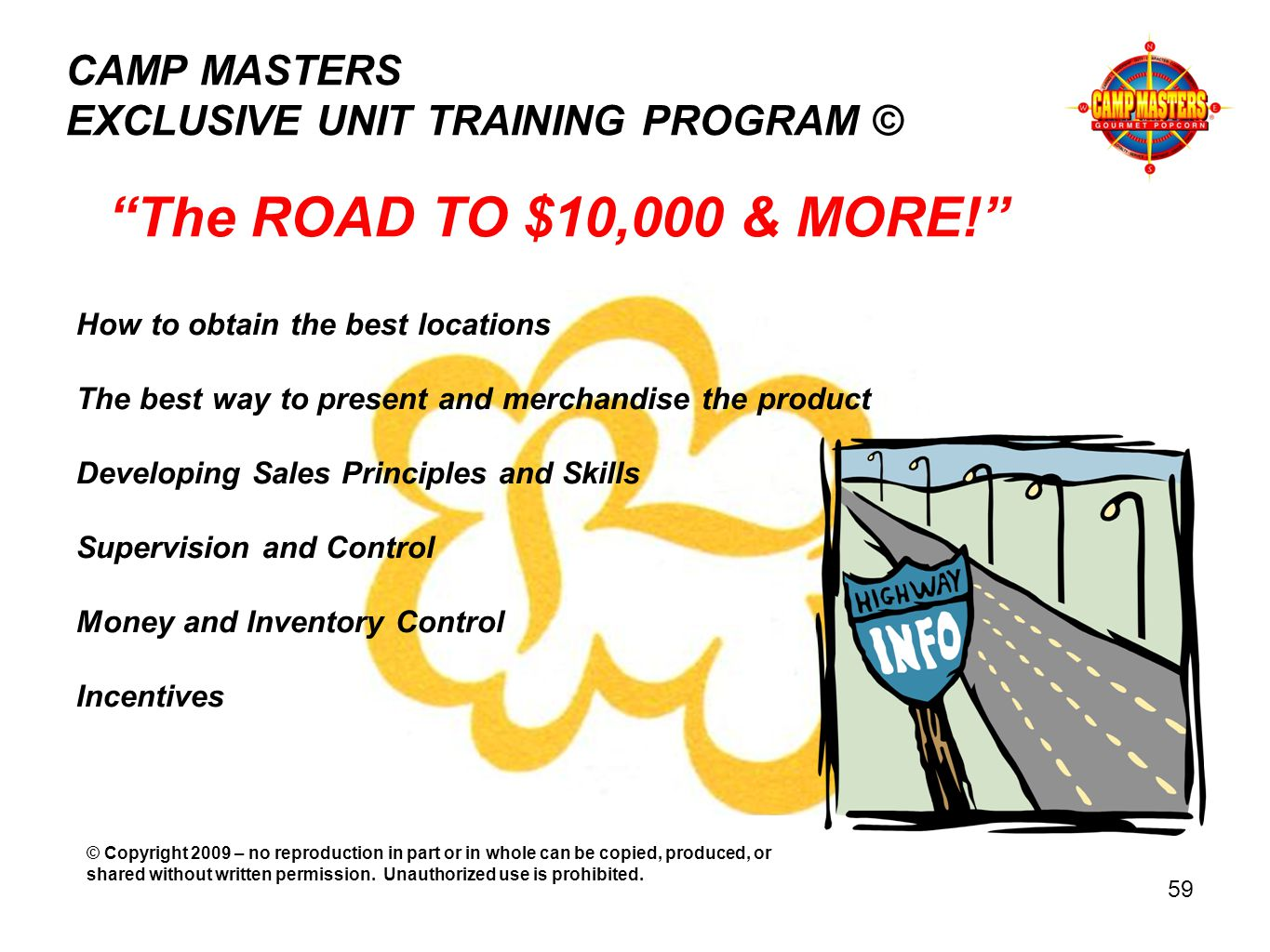 CAMP MASTERS EXCLUSIVE UNIT TRAINING PROGRAM © The ROAD TO $10,000 & MORE.