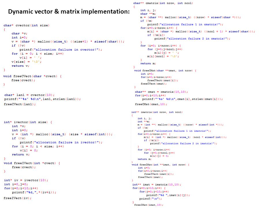 Dynamic vector & matrix implementation: