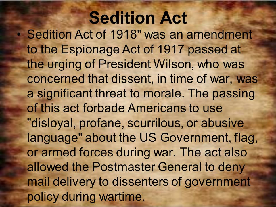 Sedition Act Sedition Act of 1918