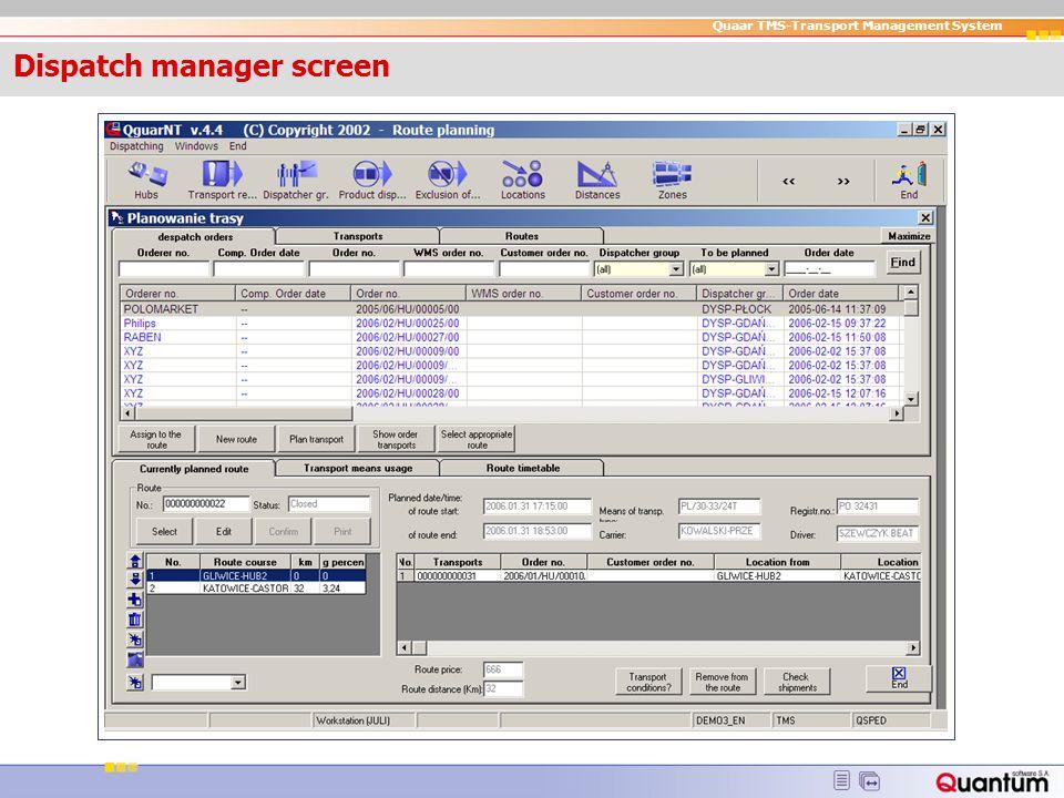 Quaar TMS-Transport Management System Dispatc h manage r screen