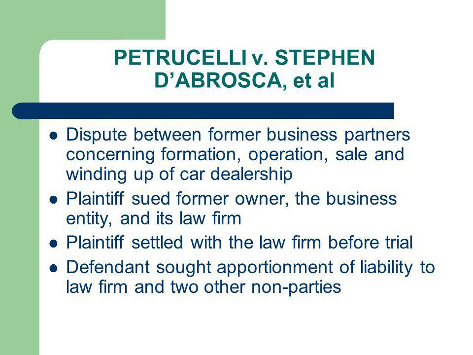 PETRUCELLI v. STEPHEN DABROSCA, et al Dispute between former business partners concerning formation, operation, sale and winding up of car dealership