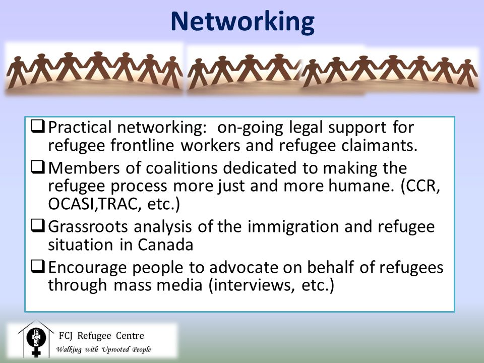 Practical networking: on-going legal support for refugee frontline workers and refugee claimants.