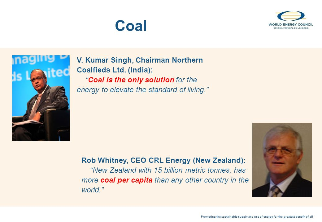 Promoting the sustainable supply and use of energy for the greatest benefit of all Coal V.