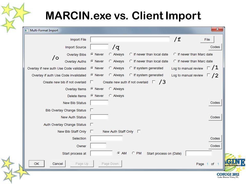 MARCIN.exe vs. Client Import /f /q /o /1 /2 /3