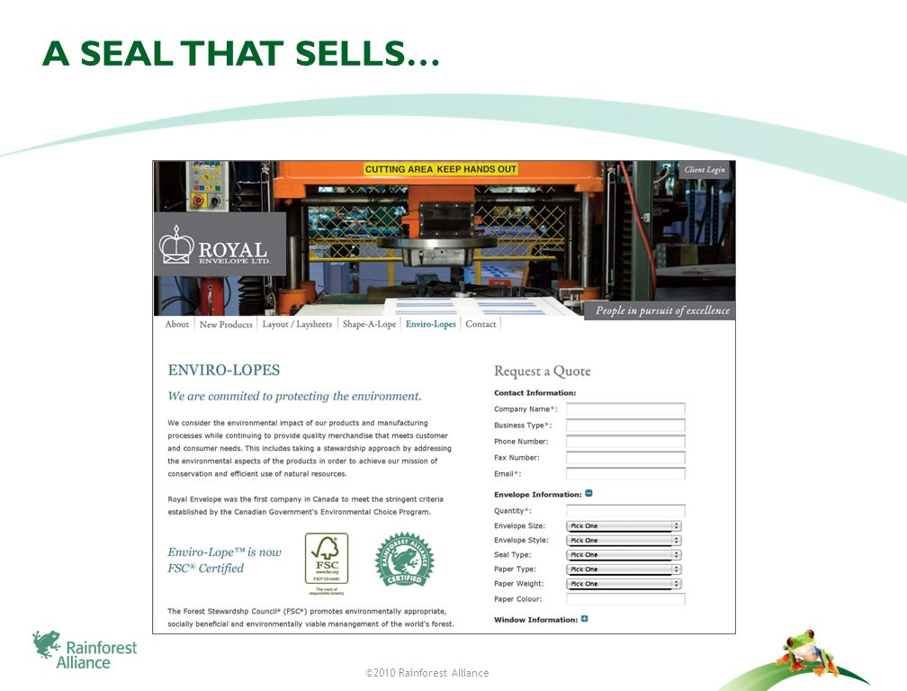 ©2010 Rainforest Alliance 25 A SEAL THAT SELLS…
