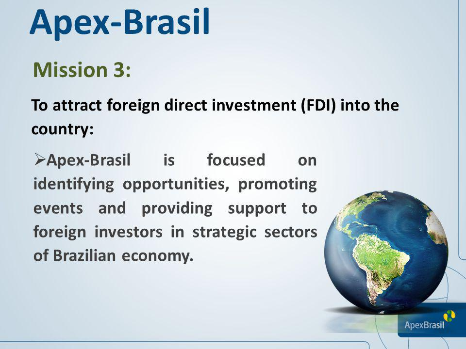 Assistance to Brazilian companies: Apex-Brasil Apex-Brasil currently supports 81 sectors of the Brazilian economy, divided into six large productive categories: food and beverages; fashion; technology and health care; housing and civil construction; entertainment and services; machinery and equipment.