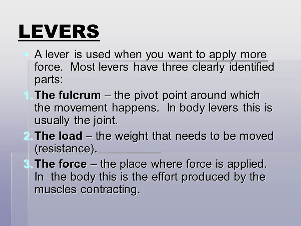 LEVERS IN SPORT In many sports the equipment you use act as an extension of the levers in your body and helps to generate greater force or sped. Two g
