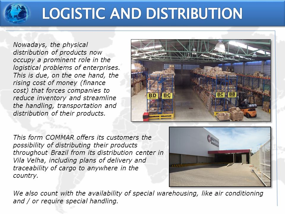 Nowadays, the physical distribution of products now occupy a prominent role in the logistical problems of enterprises.