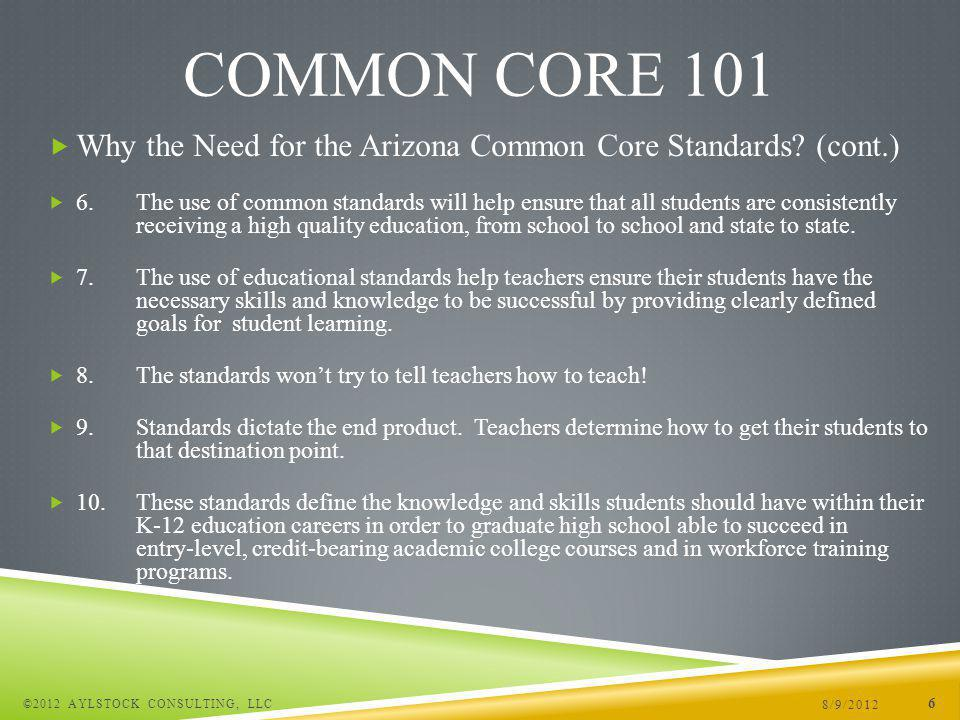 Why the Need for the Arizona Common Core Standards.