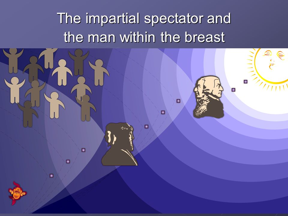 11 The impartial spectator and the man within the breast