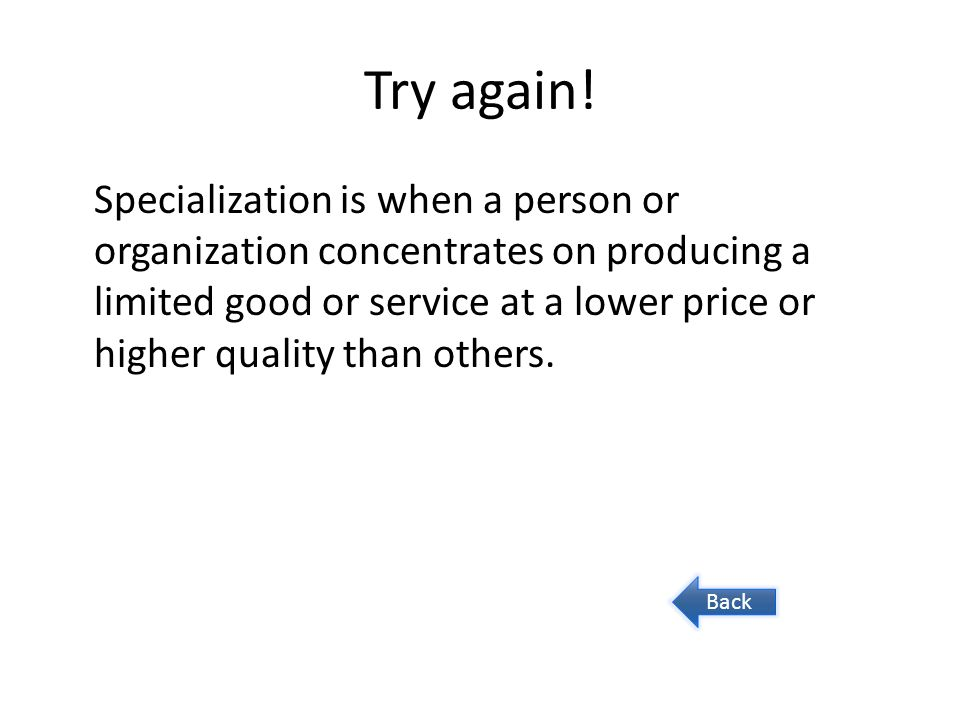 Try again.Barters consist of swapping goods and services for other goods and services.