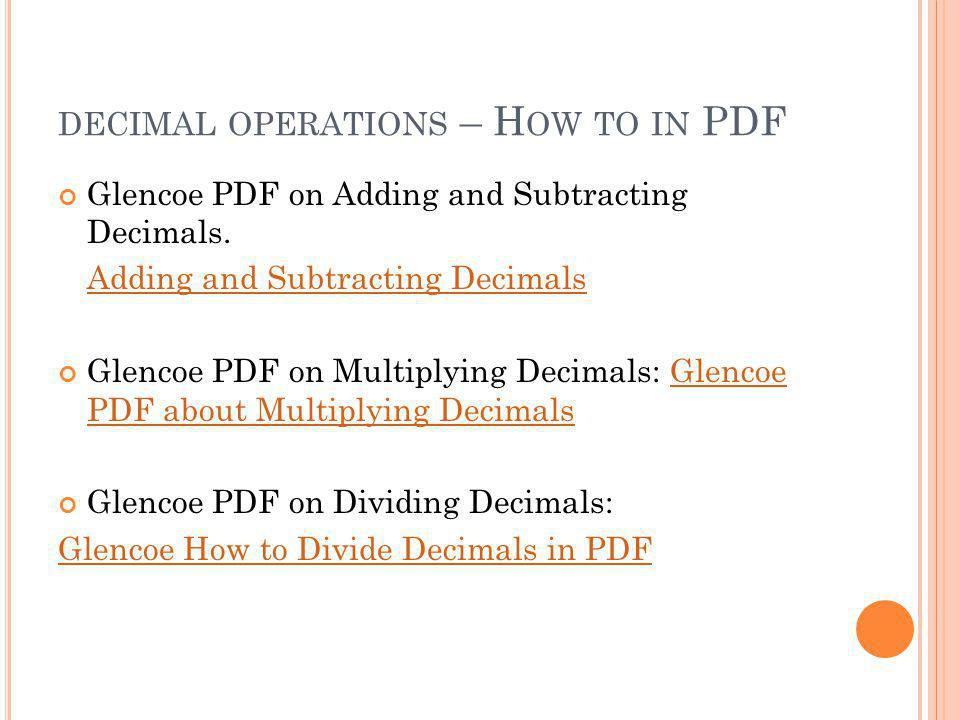 DECIMAL OPERATIONS – H OW TO IN PDF Glencoe PDF on Adding and Subtracting Decimals.
