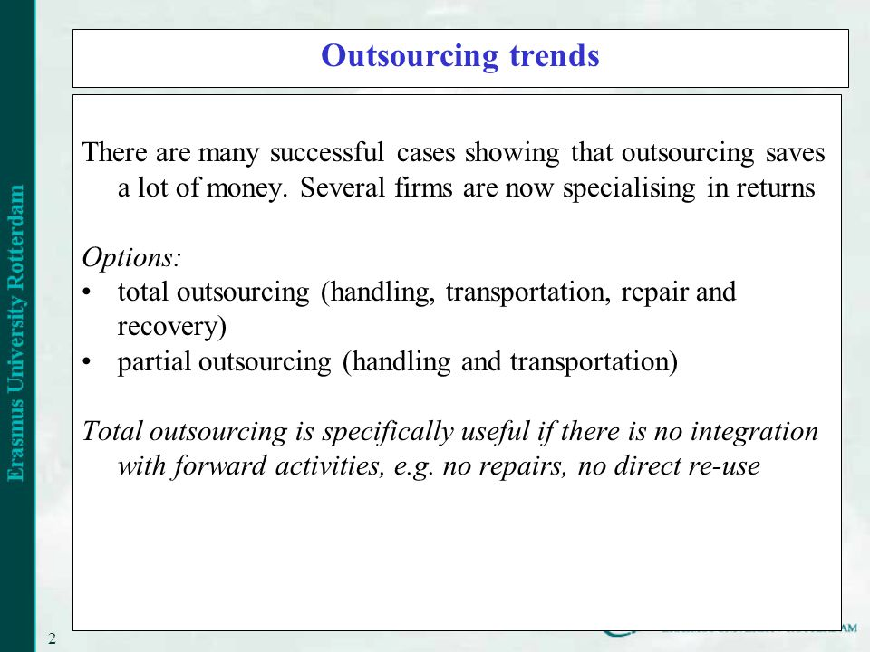 21 Outsourcing trends There are many successful cases showing that outsourcing saves a lot of money.