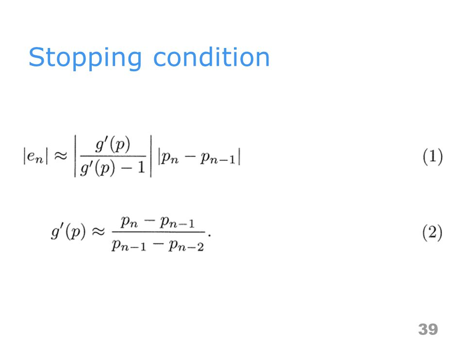 Stopping condition 39