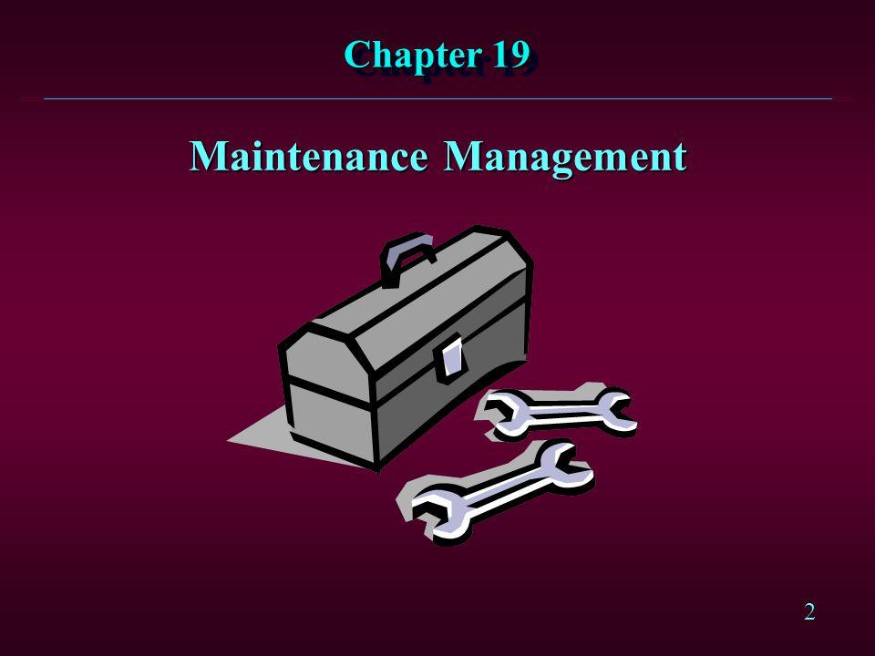 2 Chapter 19 Maintenance Management