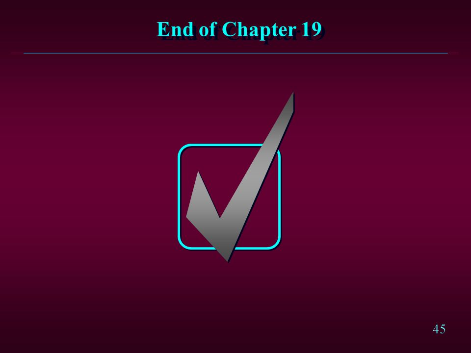 45 End of Chapter 19