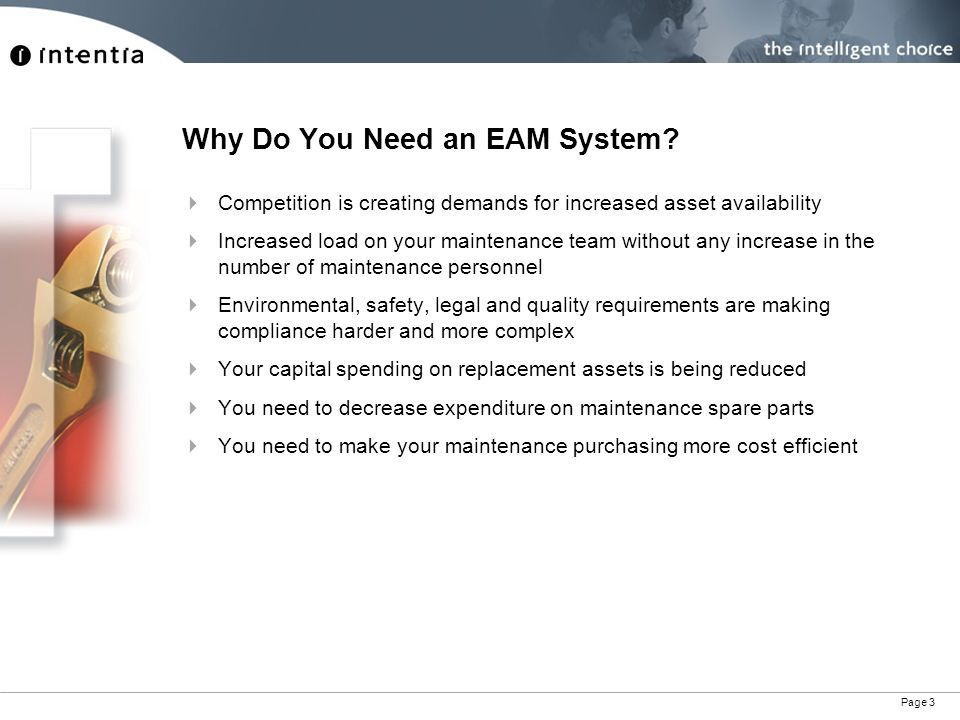 Page 3 Why Do You Need an EAM System.