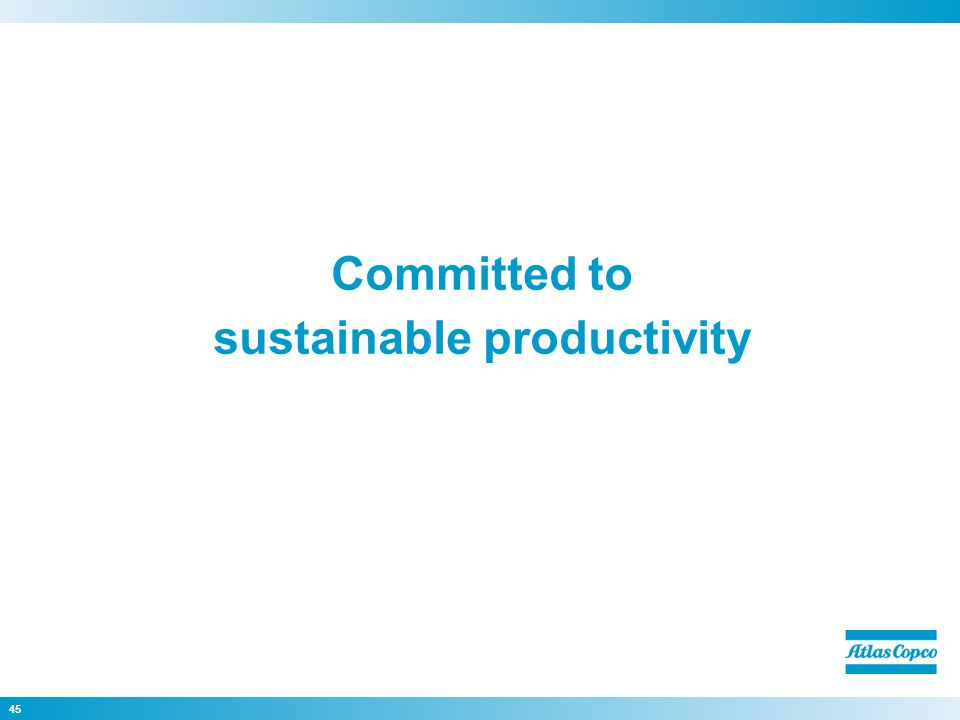 Committed to sustainable productivity 45