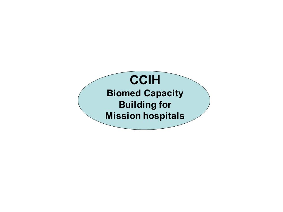 CCIH Biomed Capacity Building for Mission hospitals