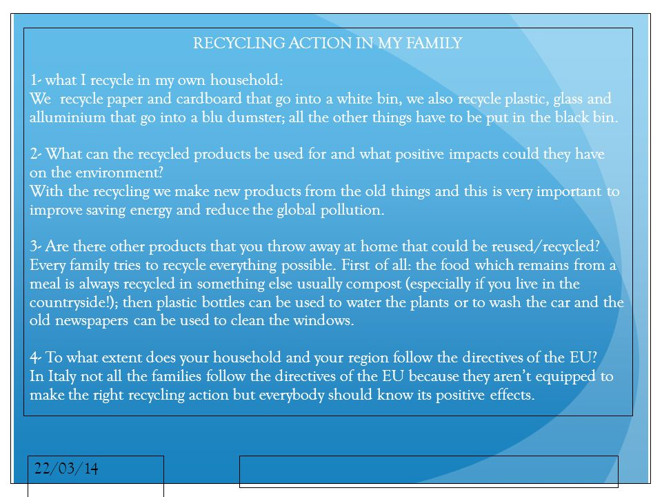 22/03/14 5- Do you recycle/reuse more products than is required by the EU.