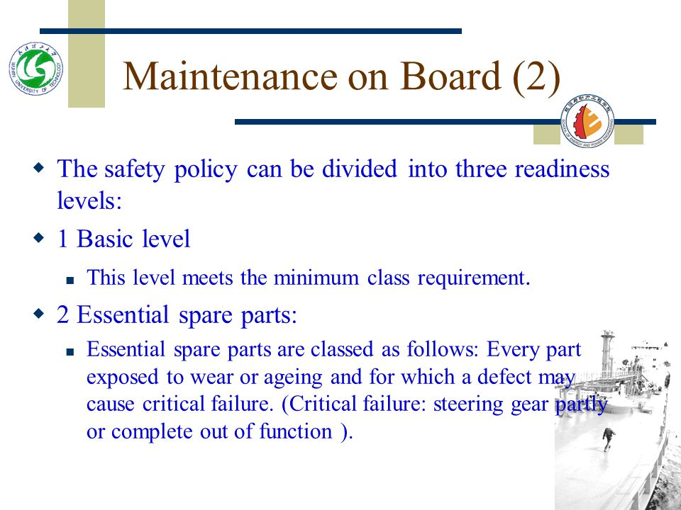 Maintenance on Board (1) Use of correct spare parts is essential for trouble free operation of the steering gear.