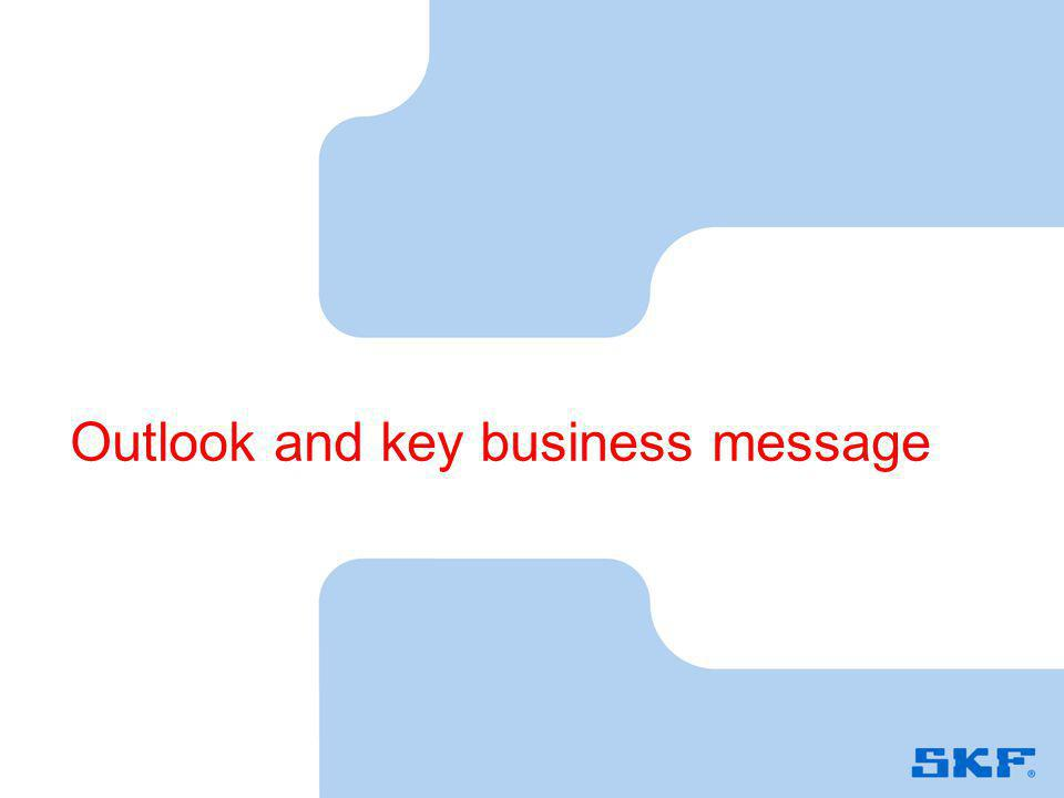Outlook and key business message