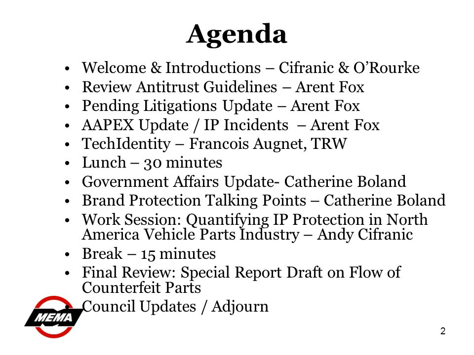 2 Agenda Welcome & Introductions – Cifranic & ORourke Review Antitrust Guidelines – Arent Fox Pending Litigations Update – Arent Fox AAPEX Update / IP