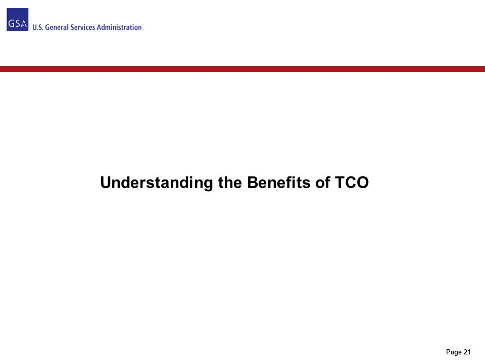 Page 21 Understanding the Benefits of TCO