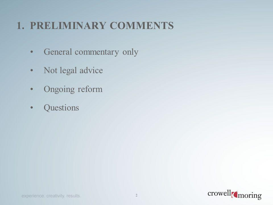1. PRELIMINARY COMMENTS General commentary only Not legal advice Ongoing reform Questions 2
