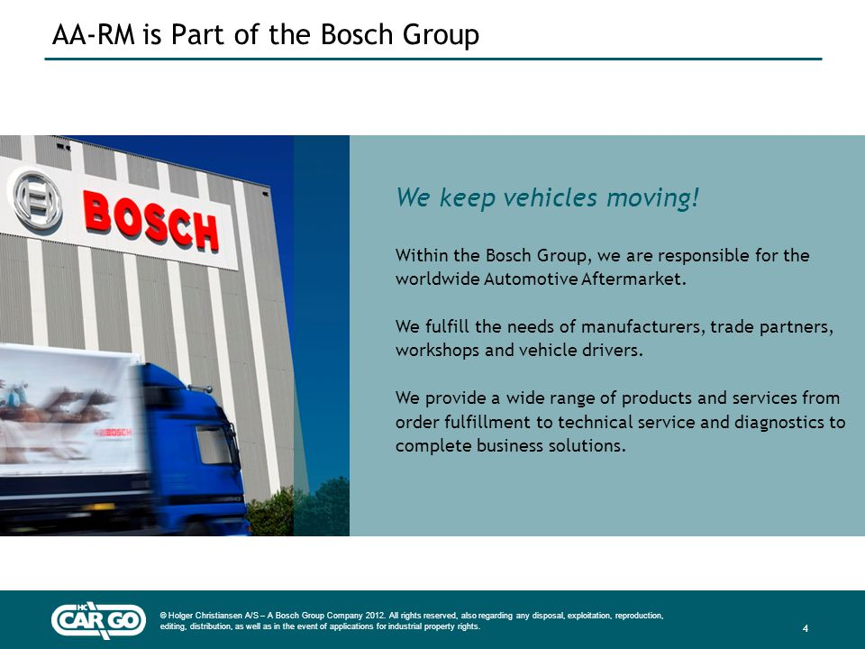 © Holger Christiansen A/S – A Bosch Group Company 2012. All rights reserved, also regarding any disposal, exploitation, reproduction, editing, distrib