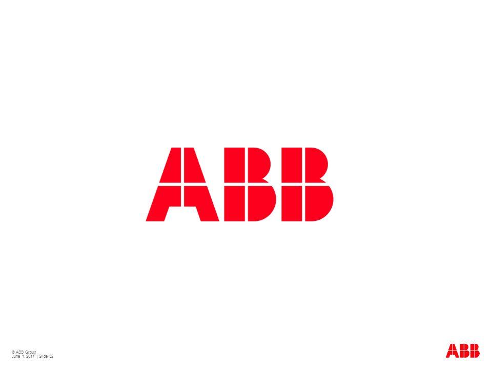 © ABB Group June 1, 2014 | Slide 52