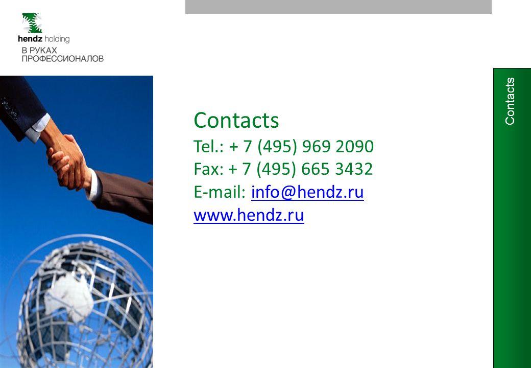 Contacts Tel.: + 7 (495) 969 2090 Fax: + 7 (495) 665 3432 E-mail: info@hendz.ruinfo@hendz.ru www.hendz.ru Contacts