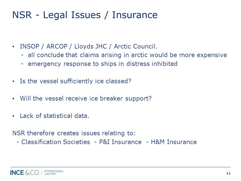NSR - Legal Issues / Insurance INSOP / ARCOP / Lloyds JHC / Arctic Council.